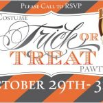 Trick-Or-Treat Pawty – October 29 to 31